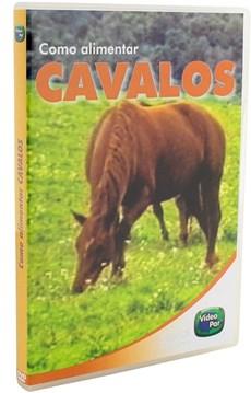 DVD Como Alimentar Cavalos com Manual Técnico 9014